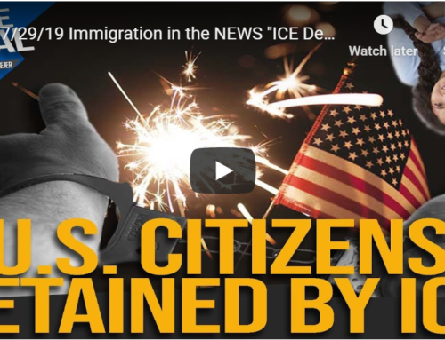 "Immigration in the NEWS ""ICE Detaining US Citizens"""