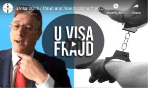 U visa immigration fraud