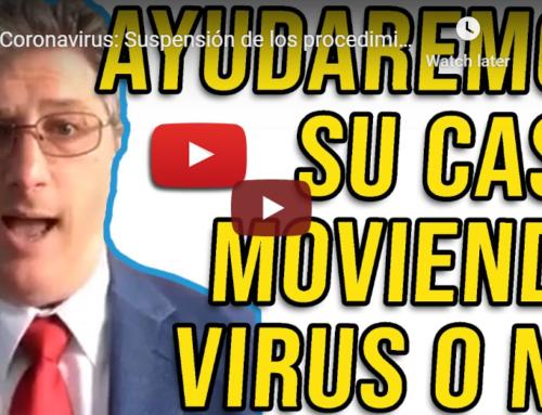 Coronavirus: Suspensión de los procedimientos de inmigración y cómo protegerse y su familia.