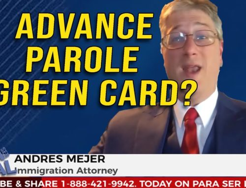 Requirements for DACA and the Advance Parole