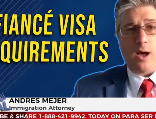 Fiancé Visa Requirements