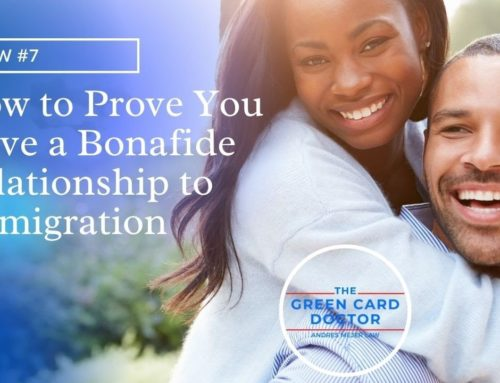 How to Prove to USCIS You Have A Bonafide Relationship [TOTW]
