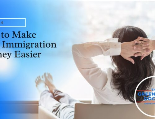 How to Make Your Immigration Journey Easier [TOTW]
